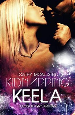 Kidnapping Keela by Cathy McAllister, Louise Sweeney