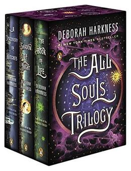 The All Souls Trilogy Boxed Set: A Discovery of Witches; Shadow of Night; The Book of Life by Deborah Harkness