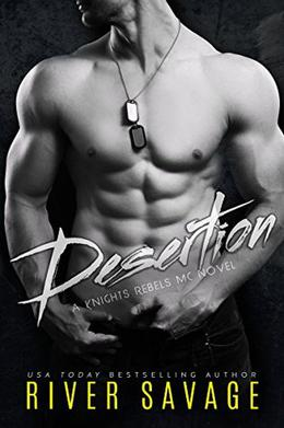 Desertion by River Savage, Becky Johnson