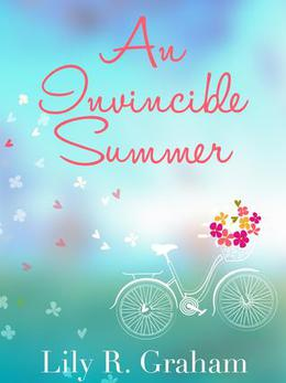 An Invincible Summer by Lily Rose Graham