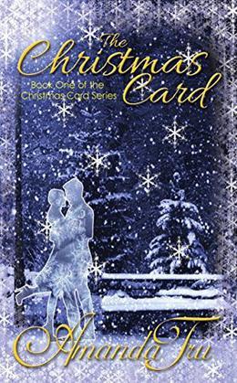The Christmas Card: Inspirational Romance by Amanda Tru