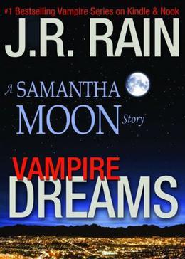 Vampire Dreams by J.R. Rain