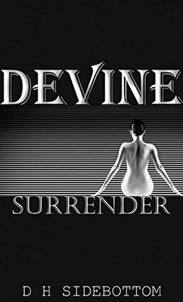 Surrender: by D.H Sidebottom