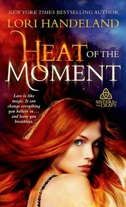 Heat of the Moment by Lori Handeland