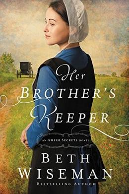 Her Brother's Keeper by Beth Wiseman