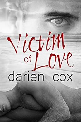 Victim of Love by Darien Cox