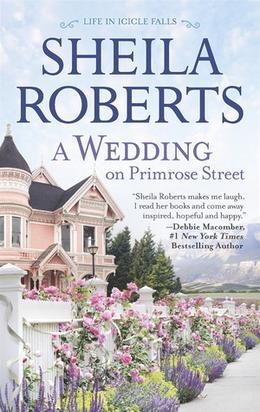 A Wedding on Primrose Street by Sheila Roberts