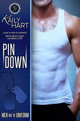 Pin Down by Kaily Hart