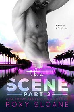 The Scene 3 by Roxy Sloane