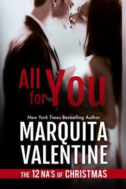 All for You - The 12 NA's of Christmas by Marquita Valentine