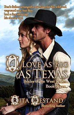 A Love As Big as Texas by Rita Hestand