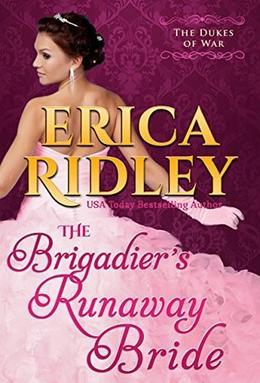 The Brigadier's Runaway Bride by Erica Ridley
