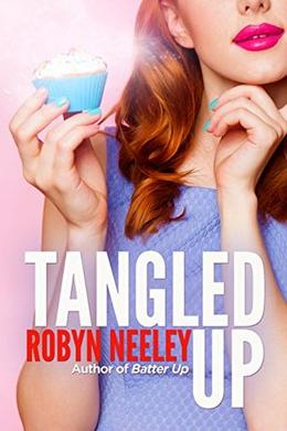 Tangled Up by Robyn Neeley