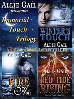 The Immortal Touch Trilogy Complete Collection: Winter's Touch, Fire and Ash, Red Tide Rising (Immortal Touch) by Allie Gail