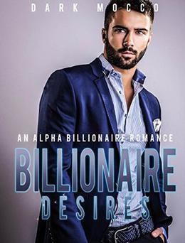 Billionaire Desires by Dark Mocco