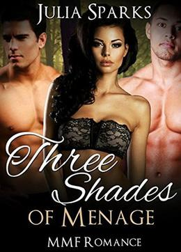 Three Shades of Menage by Julia Sparks