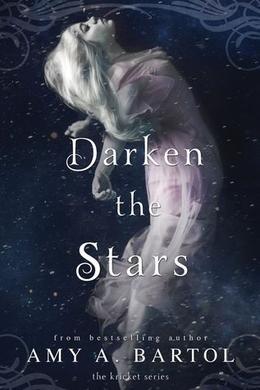 Darken the Stars by Amy A. Bartol