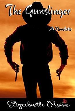 The Gunslinger by Elizabeth Rose