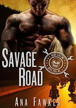 Savage Road by Ana W. Fawkes