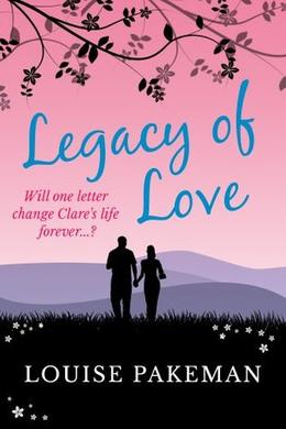 Legacy of Love by Louise Pakeman