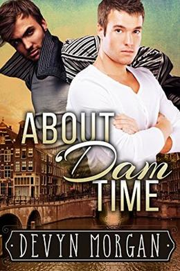 About 'Dam Time by Devyn Morgan