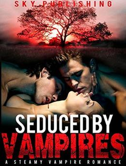 Seduced by Vampires by Sky Publishing