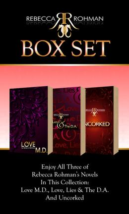 Rebecca Rohman Box Set: Love M.D., Love, Lies & The D.A. And Uncorked by Rebecca Rohman