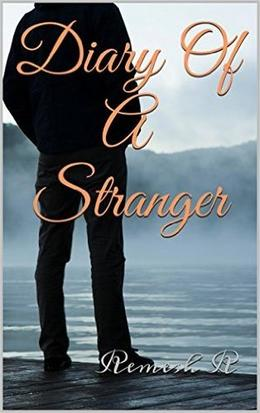 Diary of a Stranger by Remesh R.