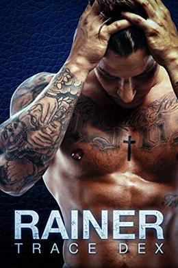 Rainer: An MC Savage Motorcycle Club Romance Novel by Trace Dex