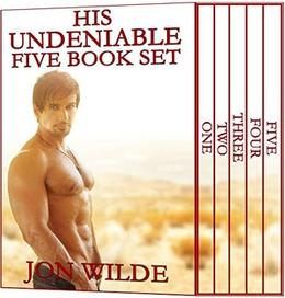 His Undeniable Five Book Set: Part Two by Jon Wilde