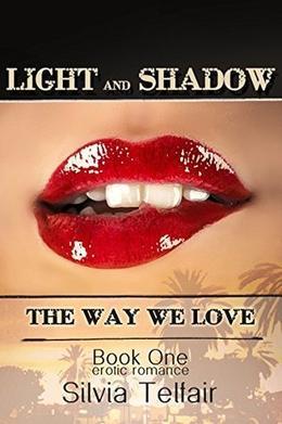 Light and Shadow by Silvia Telfair