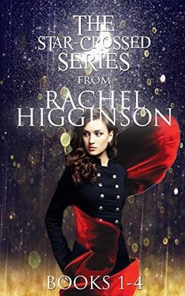 The Star-Crossed Series Box Set by Rachel Higginson