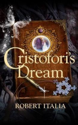 CRISTOFORI'S DREAM by Robert Italia