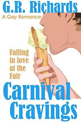 Carnival Cravings: A Gay Romance Short by G.R. Richards