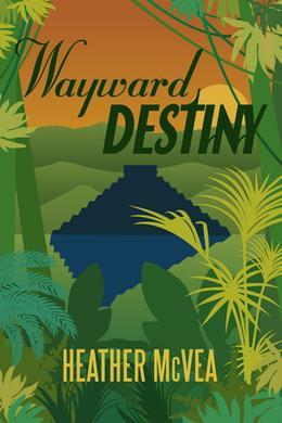 Wayward Destiny by Heather McVea