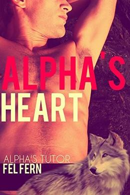 Alpha's Heart by Fel Fern