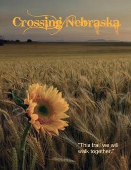 Crossing Nebraska by Kay Bailey