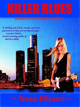 Killer Blues: Danger in Detroit, Book 1 by Nese Ellyson, Lorraine Nelson