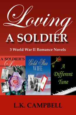 Loving A Soldier by L.K. Campbell