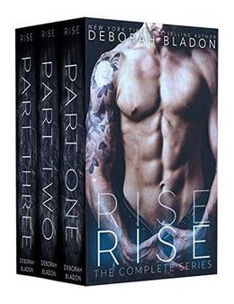 RISE - The Complete Series by Deborah Bladon