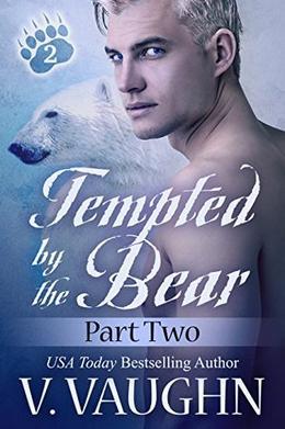 Tempted by the Bear - Part 2: BBW Shifter Werebear Romance by V. Vaughn