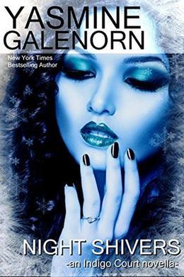 Night Shivers: An Indigo Court Novella by Yasmine Galenorn