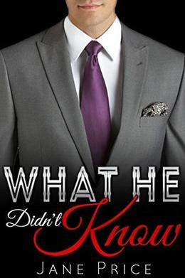 What He Didn't Know by Jane Price