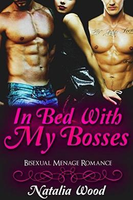 In Bed With My Bosses by Natalia Wood