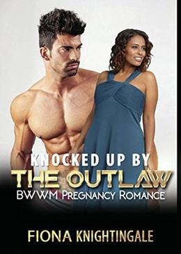Knocked up by the Outlaw by Fiona Knightingale