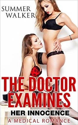 The Doctor Examines her Innocence by Summer Walker