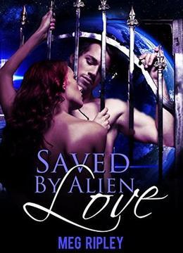 Saved By Alien Love by Meg Ripley