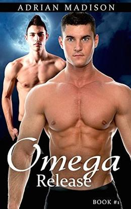 Omega's Release by Adrian Madison