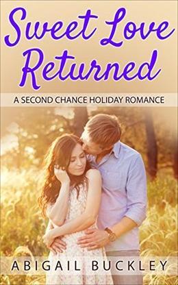 Sweet Love Returned by Abigail Buckley