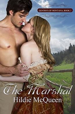 The Marshal, Gentrys of Montana 2 by Hildie McQueen